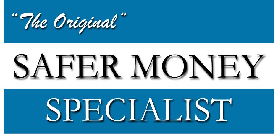 "Ronald Grant ""The Original Safer Money Specialist"""